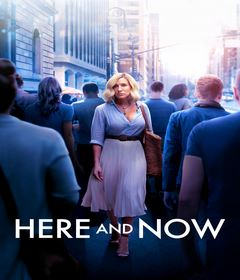 فيلم Here and Now 2018 مترجم