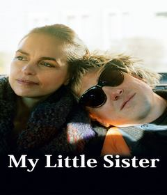 فيلم My Little Sister 2020 مترجم