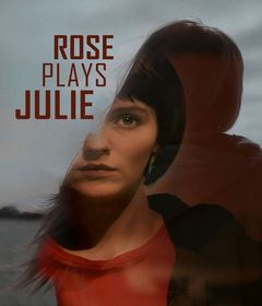 فيلم Rose Plays Julie 2019 مترجم