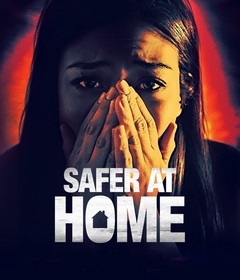 فيلم Safer at Home 2021 مترجم