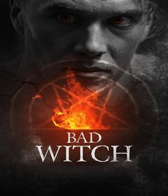فيلم Bad Witch 2021 مترجم