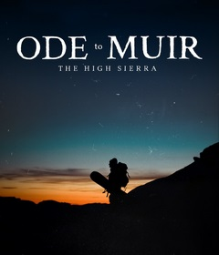 فيلم Ode to Muir: The High Sierra 2018 مترجم
