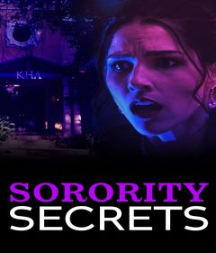 فيلم Sorority Secrets 2020 مترجم
