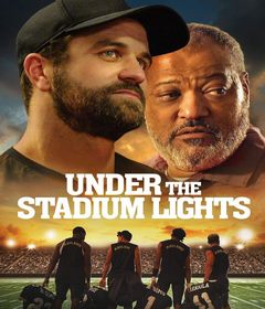 فيلم Under the Stadium Lights 2021 مترجم