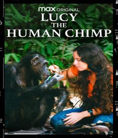 فيلم Lucy, the Human Chimp 2021 مترجم